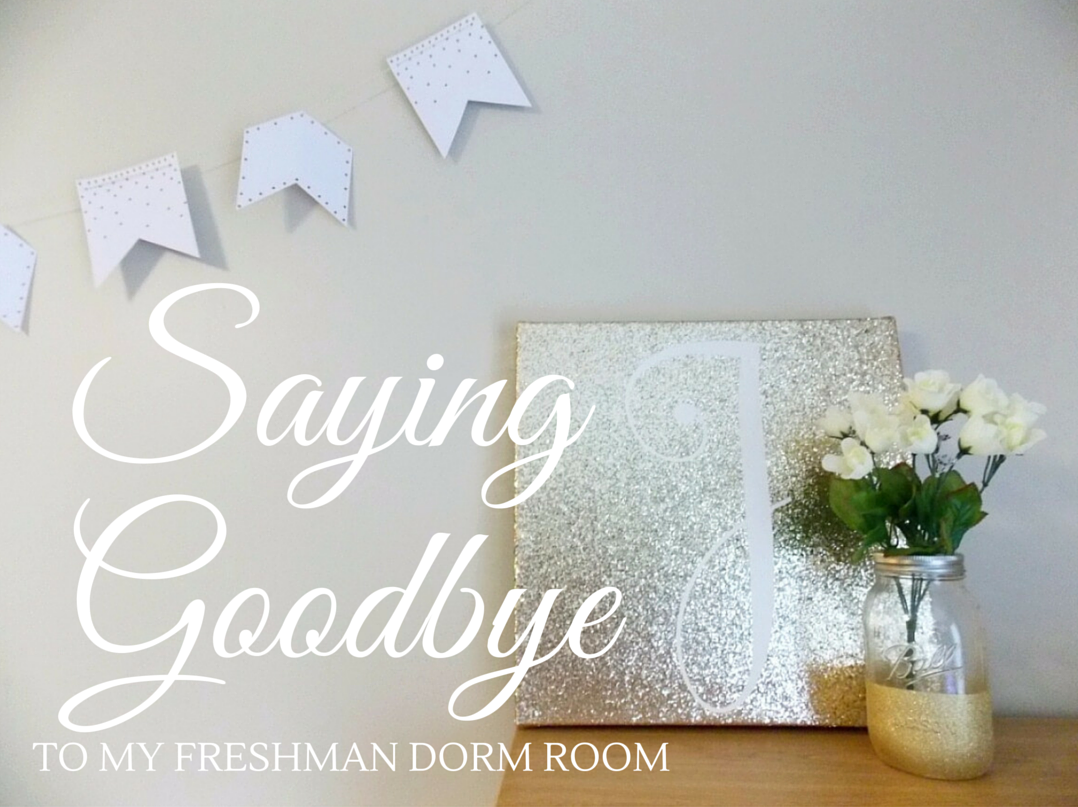 Saying Goodbye to my Freshman Dorm Room